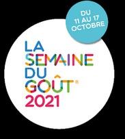 SEMAINE DU GOÛT 2021